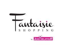 Fantaisie shopping - FASHION & ACCESSORIES